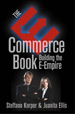 The E-Commerce Book: Building the E-Empire by Juanita Ellis