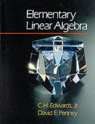Elementary Linear Algebra by C. Henry Edwards