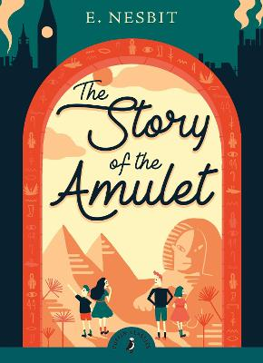 Story of the Amulet by Edith Nesbit