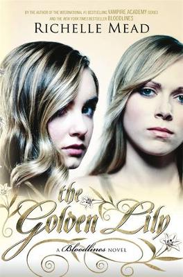 Golden Lily: Bloodlines Book 2 book
