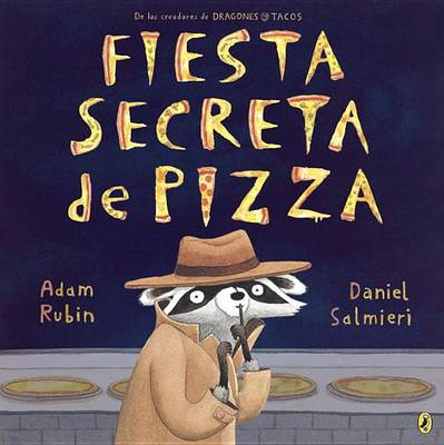 Fiesta secreta de pizza by Adam Rubin