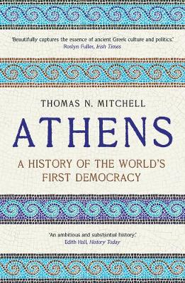 Athens: A History of the World's First Democracy book