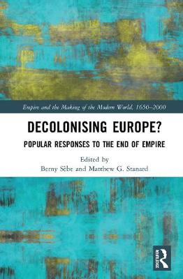 Decolonising Europe?: Popular Responses to the End of Empire book