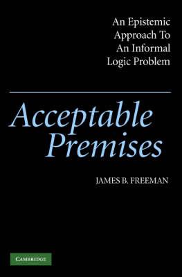 Acceptable Premises by James B. Freeman