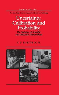 Uncertainty, Calibration and Probability by C.F Dietrich
