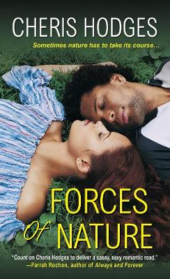 Forces Of Nature by Cheris Hodges