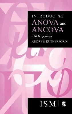 Introducing Anova and Ancova by Andrew Rutherford
