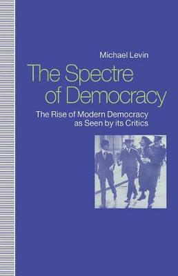 Spectre of Democracy by Michael Levin