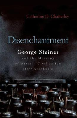 Disenchantment by Catherine D. Chatterley