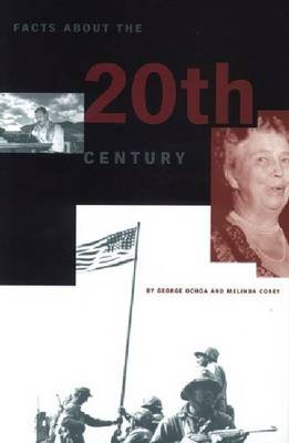 Facts About the 20th Century by George Ochoa