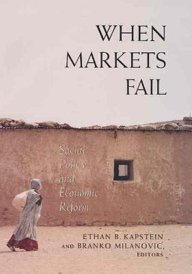 When Markets Fail by Branko Milanovic
