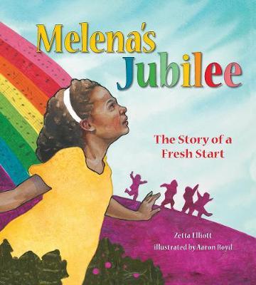 Melena's Jubilee: The Story of a Fresh Start book