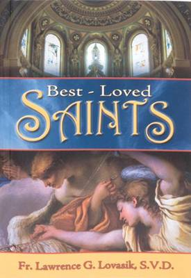 Best-Loved Saints by Reverend Lawrence G Lovasik