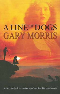 A Line of Dogs by Gary Morris