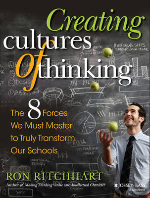 Creating Cultures of Thinking by Ron Ritchhart