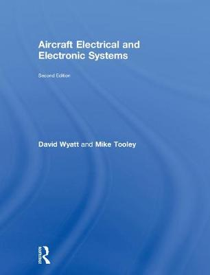 Aircraft Electrical and Electronic Systems, 2nd ed by David Wyatt