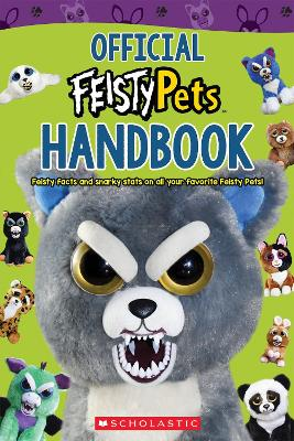 Official Handbook (Feisty Pets) by Scholastic
