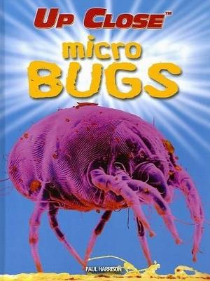 Micro Bugs by Paul Harrison