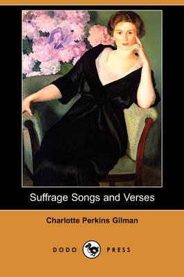 Suffrage Songs and Verses (Dodo Press) book