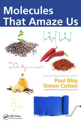 Molecules That Amaze Us by Paul May