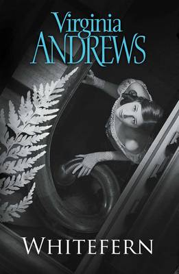 Whitefern by Virginia Andrews