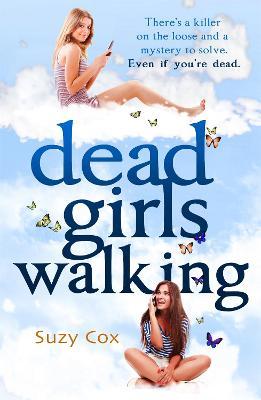 Dead Girls Walking by Suzy Cox