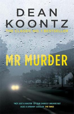 Mr Murder by Dean Koontz