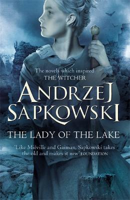 Lady of the Lake by Andrzej Sapkowski