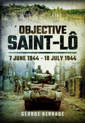 Objective Saint-Lo by Georges Bernage