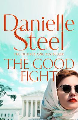 Good Fight by Danielle Steel