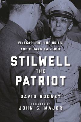 Stilwell the Patriot by David Rooney