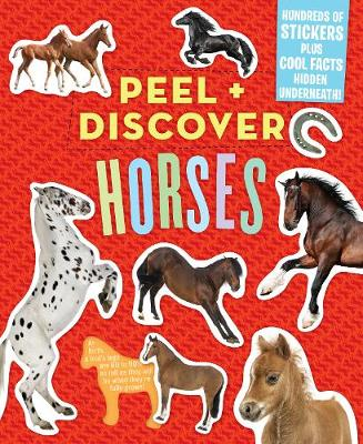 Peel + Discover: Horses by Workman Publishing