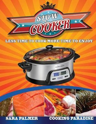 Slow Cooker by Assistant Professor Sara Palmer