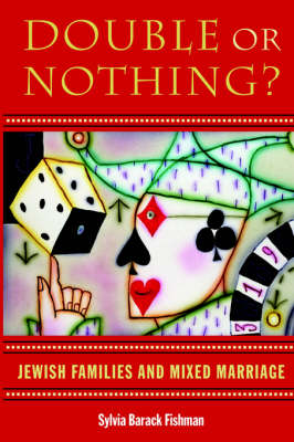 Double or Nothing? by Sylvia Barack Fishman
