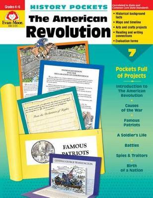 American Revolution Grade 4-6+ by Evan-Moor Educational Publishers