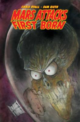Mars Attacks Mars Attacks First Born First Born by Sam Kieth