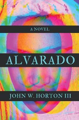 Alvarado by John W Horton