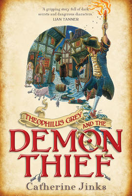 Theophilus Grey and the Demon Thief by Catherine Jinks