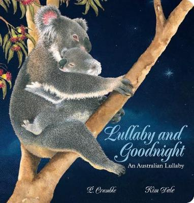 Lullaby and Goodnight Board Book by P. Crumble