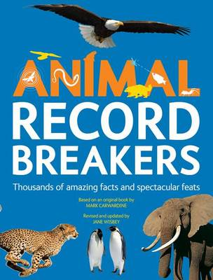 Animal Record Breakers by ,Jane Wisbey