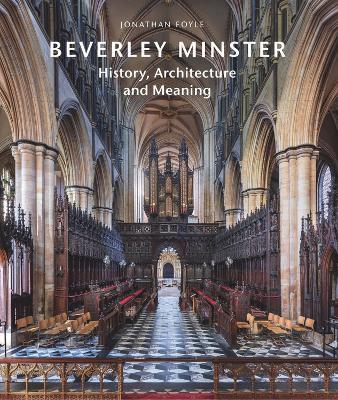 Beverley Minster by Jonathan Foyle