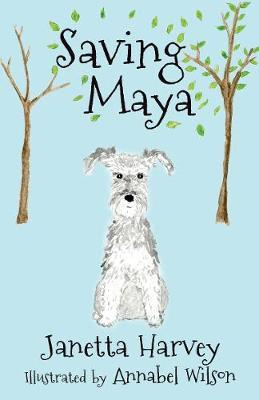Saving Maya by Janetta Harvey
