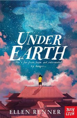 Under Earth by Ellen Renner