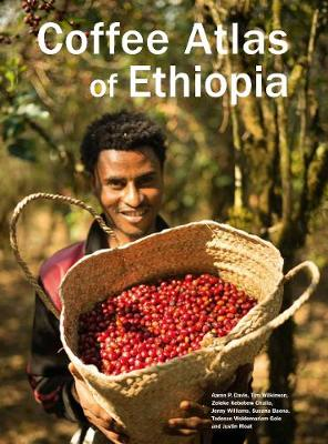 Coffee Atlas of Ethiopia by Aaron Davis et al