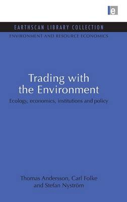 Trading with the Environment by Thomas Andersson