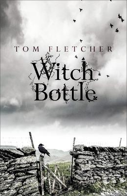 Witch Bottle by Tom Fletcher