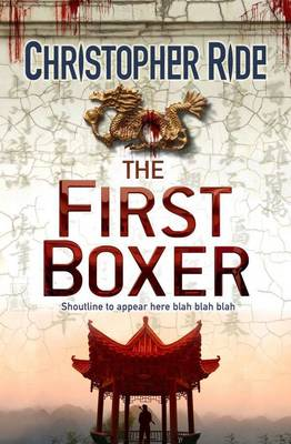 The First Boxer by Christopher Ride