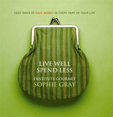 Live Well Spend Less book