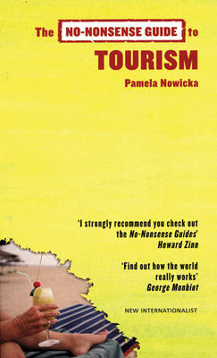 The No-Nonsense Guide to Tourism by Pamela Nowicka
