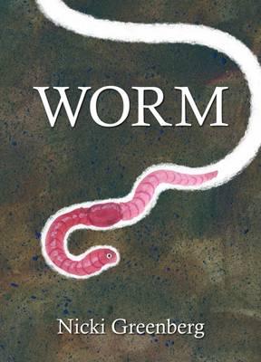 Worm by Nicki Greenberg
